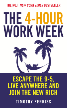Timothy Ferriss, The Four Hour Work Week