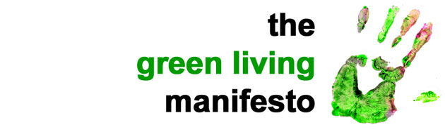 The Green Living Manifesto