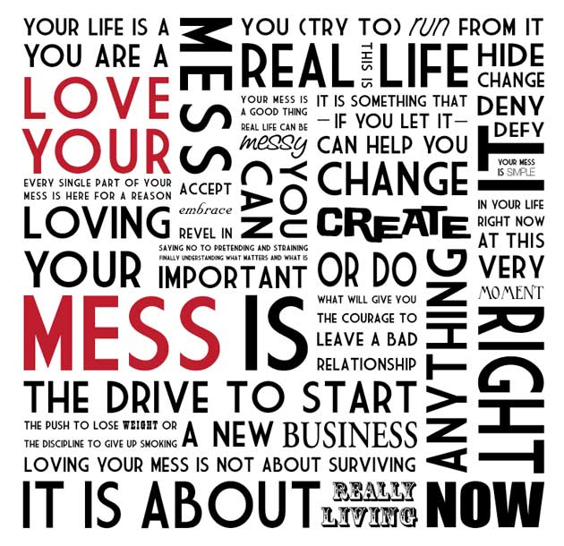 Love Your Mess Manifesto