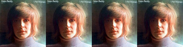 Helen Reddy: I Am Woman