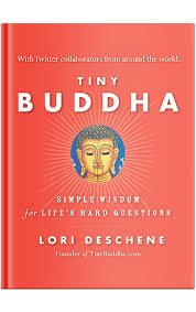 Lori Deschene - Tiny Buddha